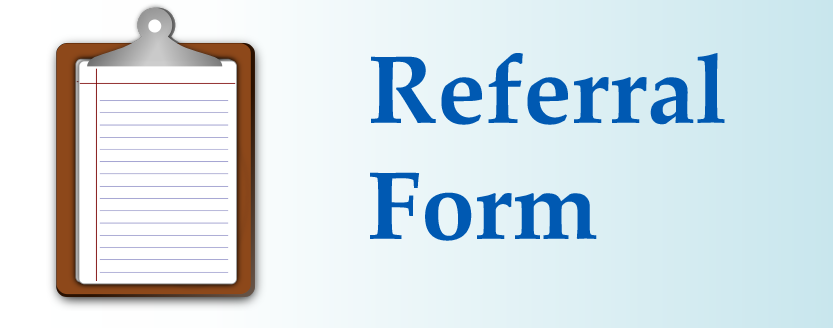 Use our online referral form to attach records, documents, and request treatments.